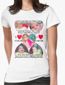 Sarah Paige McCabe T-Shirt Design To Raise Money For Baby Girl Born With Cerebral Palsy Womens Fitted T-Shirt