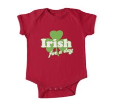 St. Patrick's day: Irish for a day One Piece - Short Sleeve