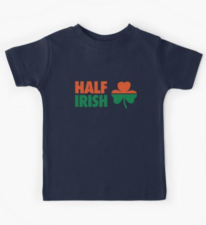 Half irish Kids Tee