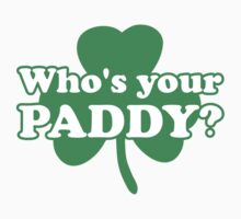 St. Patrick's day: Who's your paddy Kids Clothes