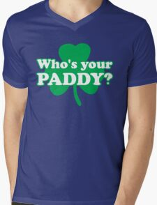 St. Patrick's day: Who's your paddy Mens V-Neck T-Shirt