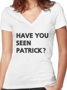 Have you seen Patrick? Women's Fitted V-Neck T-Shirt