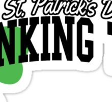 St. Patrick's day drinking team Sticker