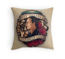 Just This Once Throw Pillow