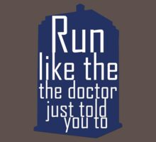 Doctor Who: Run like the doctor just told you to by Moodlie