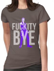Fuckity Bye Womens Fitted T-Shirt