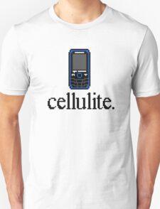Cellulite Unisex T-Shirt