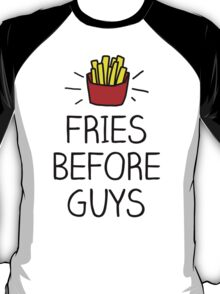 fries before guys - in living color T-Shirt