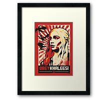 Obey Khaleesi Framed Print