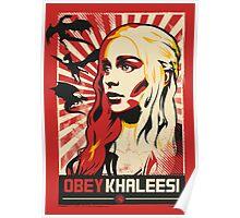 Obey Khaleesi Poster