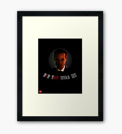 "Moriarty ""did you miss me?"" Framed Print"