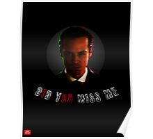 "Moriarty ""did you miss me?"" Poster"