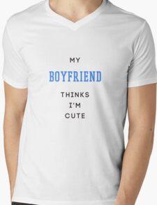 my boyfriend thinks i'm cute Mens V-Neck T-Shirt
