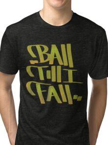 Baller Tri-blend T-Shirt