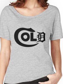 Its So Cold in The D Women's Relaxed Fit T-Shirt