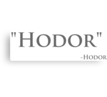 Game of Thrones - Hodor Canvas Print