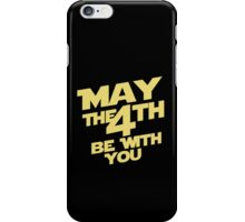Star Wars - May the 4th iPhone Case/Skin
