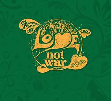 Make Love Not War  by Sixto Tomas Marcelo