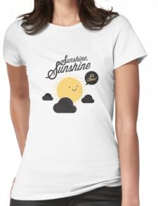 Sunshine It's Fine Womens Fitted T-Shirt