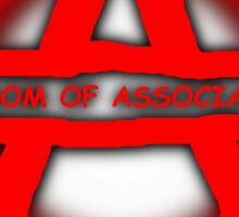Anarchy Freedom Of Association Sticker