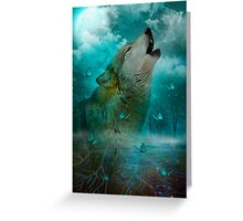 I'll See You In My Dreams (Wolf Howl) Greeting Card