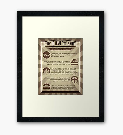 How To Leave The Planet Framed Print