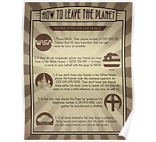 How To Leave The Planet Poster