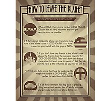 How To Leave The Planet Photographic Print