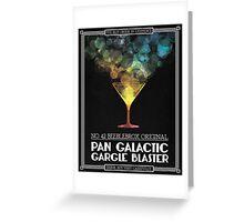 Pan-Galactic Gargle Blaster Poster Greeting Card