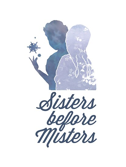 Sisters Before Misters by vestigator