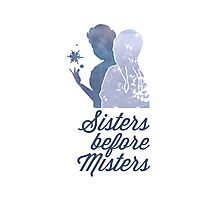 Sisters Before Misters Photographic Print