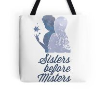 Sisters Before Misters Tote Bag