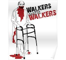 Walkers With Walkers by Murderwear Tshirt Poster