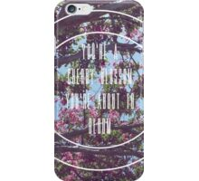 Remember Me For Centuries iPhone Case/Skin