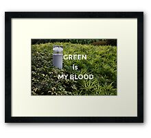 Green is my Blood Framed Print