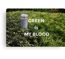 Green is my Blood Canvas Print