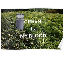Green is my Blood Poster