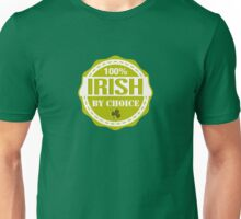 Irish by choice Unisex T-Shirt