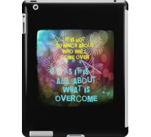 What Is Overcome iPad Case/Skin