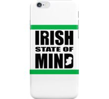 Irish State of Mind iPhone Case/Skin