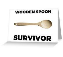 Wooden Spoon Survivor Greeting Card
