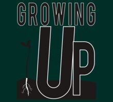 GROWING UP by Indayahlove