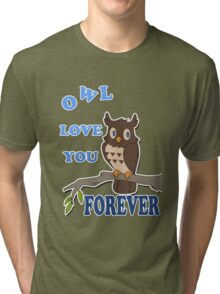 Owl Love You Forever Tri-blend T-Shirt