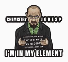 Walter White - In my Element by TheMovieManiacs
