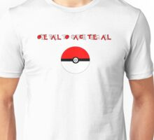 One PokeBall To Catch Them All Unisex T-Shirt
