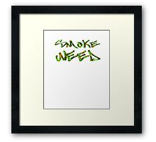 Smoke Weed (Weed Window) Framed Print