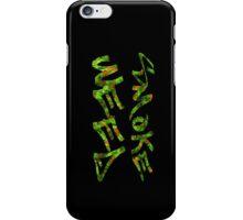 Smoke Weed (Weed Window) iPhone Case/Skin