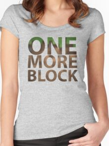 One More Block Women's Fitted Scoop T-Shirt