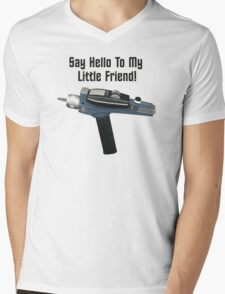 Say Hello To My Little Friend! Mens V-Neck T-Shirt