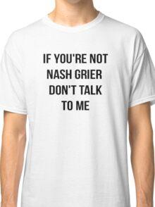 NASH GRIER Classic T-Shirt